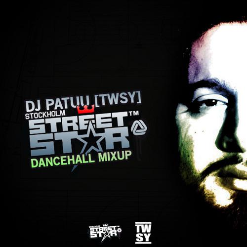 Dj Patuu Streetstar Dancehall Mixup