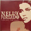 Nelly Furtado - Turn off The Light