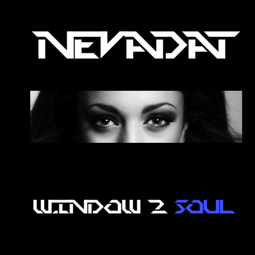 NEVADAT-WINDOW 2 SOUL