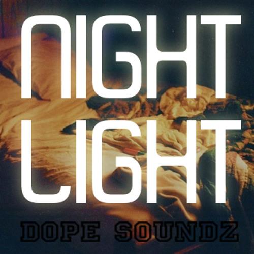 DOPE SOUNDZ - Nightlight (Rnb-Mix 2013)