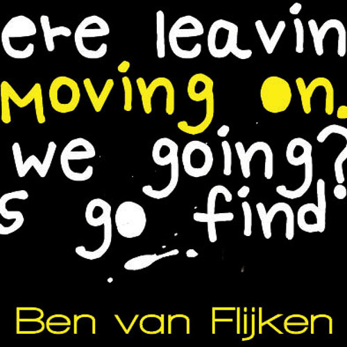 Ben van Flijken - Moving on (Februar 2013)