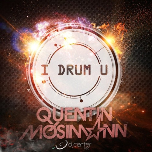 Quentin Mosimann - I drum U (Radio edit)