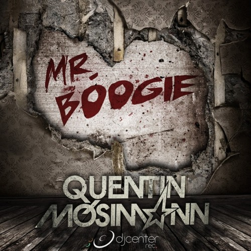 Quentin Mosimann - Mr Boogie (Radio edit)