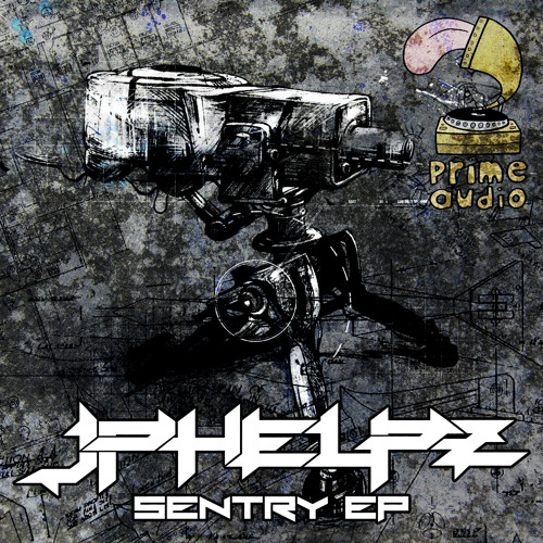 JPhelpz - Sentry Gun [OUT NOW!]