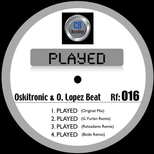 "Oskitronic & O. Lopez Beat  [""Played"" Ep] 4.Played (Bside Remix)"