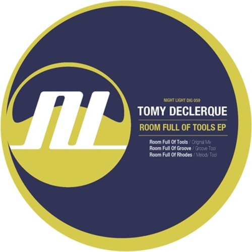 Tomy DeClerque - Room Full Of Tools (Original mix) - Night Light Records