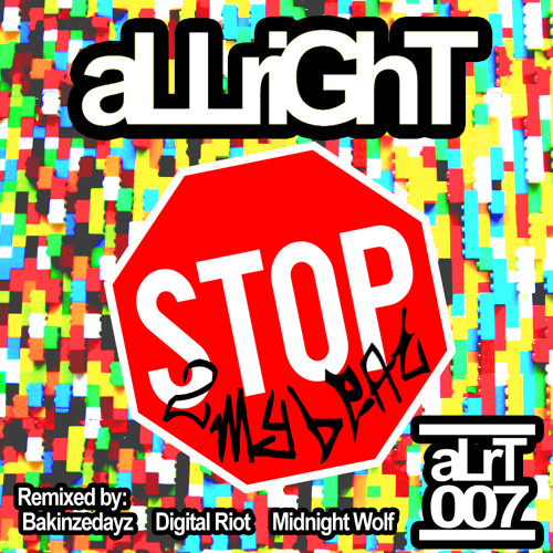 aLLriGhT - Stop 2 my Beat (Original Mix)