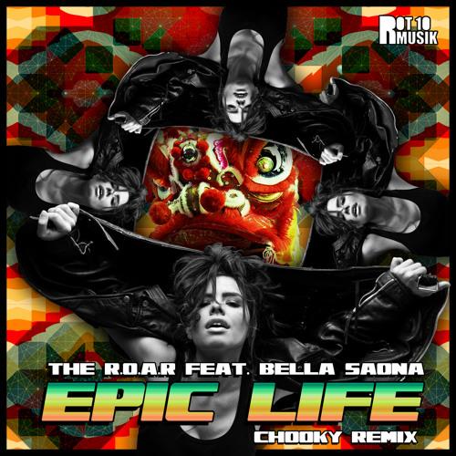 Epic Life feat Bella Saona (Chooky Remix)