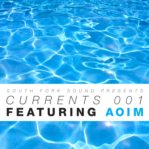 Currents 001 / Aoim