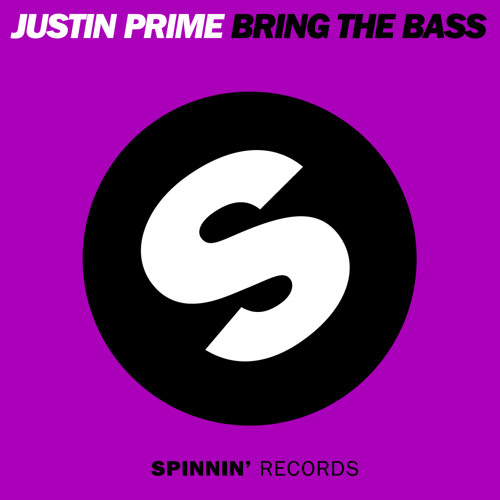 Justin Prime - Bring The Bass