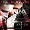 Arthur - Si Alguna Vez (Prod. By Fasther 'Panama Music')
