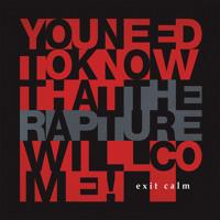 Exit Calm - The Rapture (Deep Cut remix)