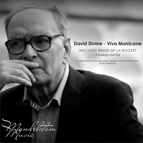 David Divine - Viva Morricone (Original Mix)