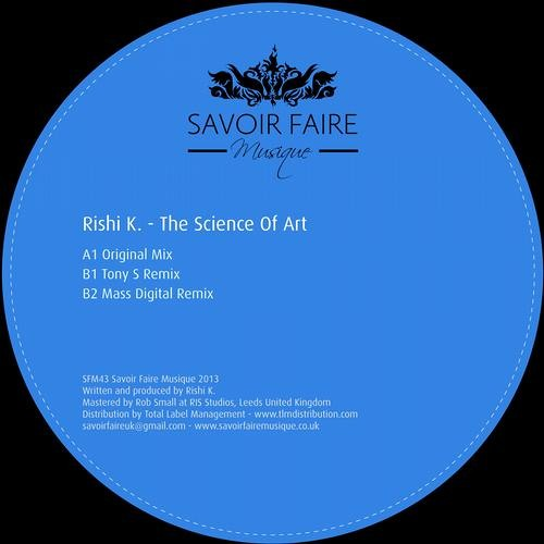 Rishi K. - The Science Of Art EP [Savoir Faire Musique]