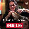 Close to Home - Audiocast