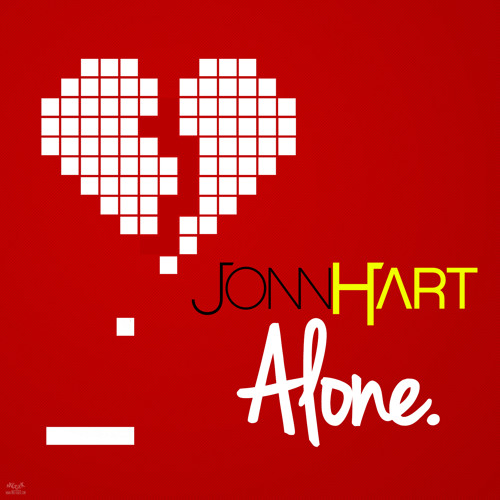 "Jonn Hart - ""Alone"" (Explicit)"