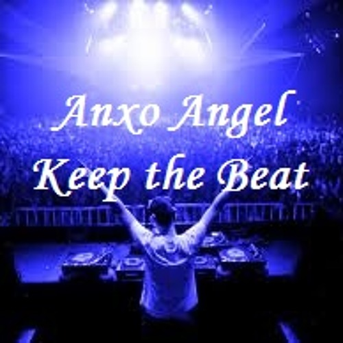Anxo Angel - Keep the beat