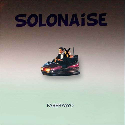 Faberyayo Solonaise