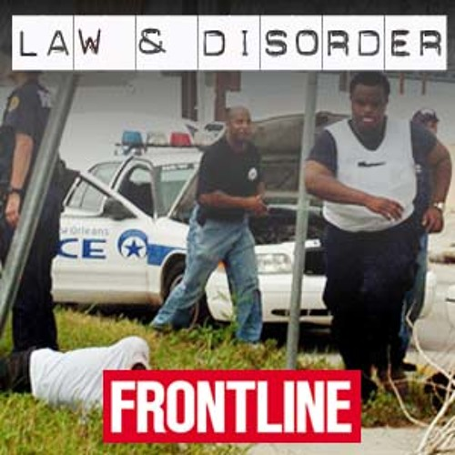 Law & Disorder - Audiocast