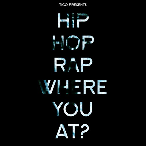 hip hop rap where you at?