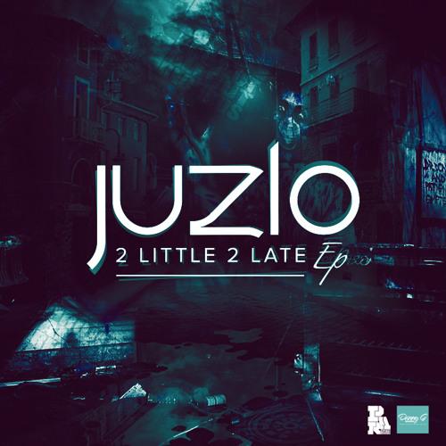 @JUZLOBANDITO - 2 LITTLE 2 LATE EP ON PROJECT ALLOUT OUT 1ST APRIL PAR012