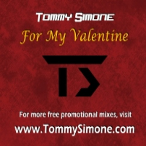 Tommy Simone - For My Valentine