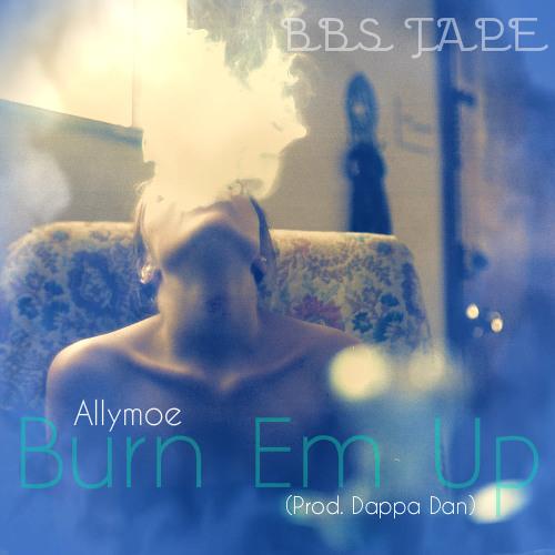 Allymoe - Burn Em Up (BBS Tape)