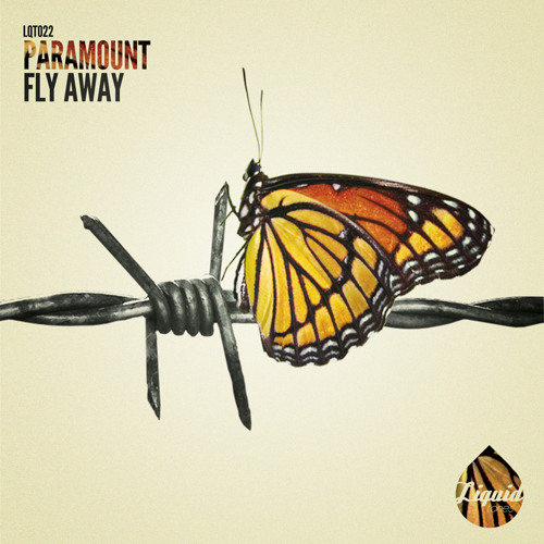 [LQT022] PARAMOUNT - FLY AWAY EP [OUT NOW]