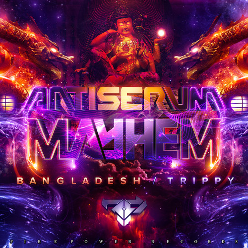 Antiserum & Mayhem - Bangladesh (FREE DOWNLOAD!)