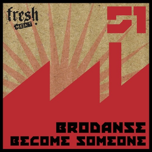 Brodanse - Become Someone