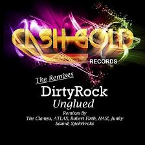David Reed, Dirtyrock - Unglued (Robert Firth Remix) EXCLUSIVE TRACK
