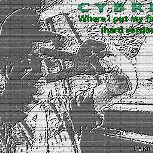 "Cybrex - Where i put my finger ? (From Album ""Gateway"" 2006-2011)"