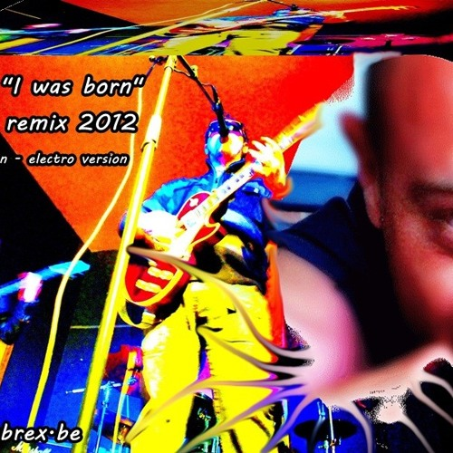 LeGam - I was born (Cybrex remix 2012)