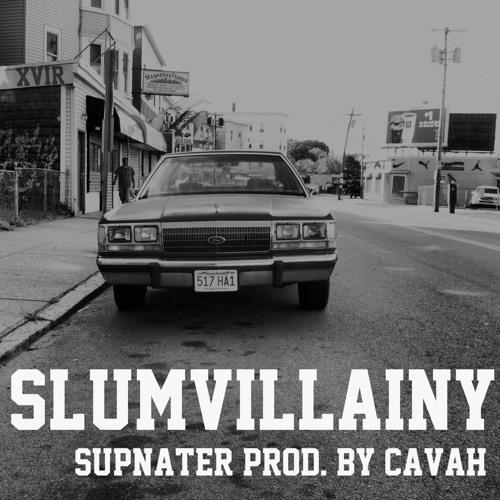 Slumvillainy Prod. by Cavah