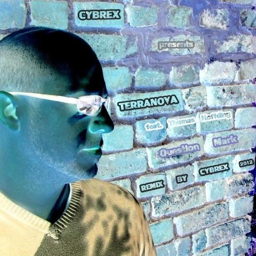TERRANOVA - Question mark (Cybrex remix 2012)