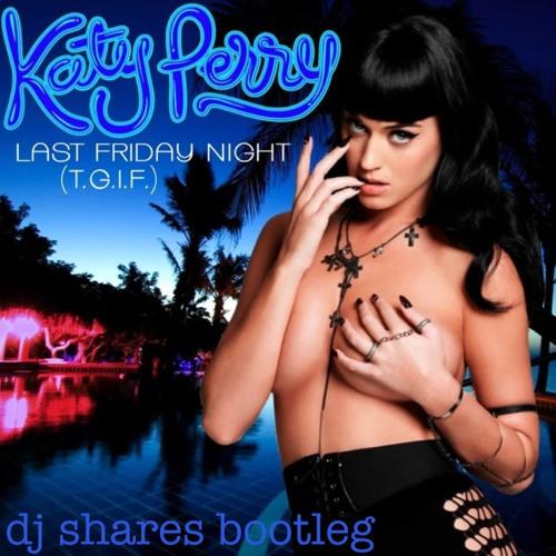 Alireza Mohammadi  Vs. Katy Perry Last Friday Night (ReMix)