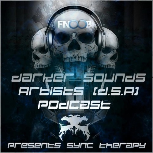 Darker Sounds Artists (D.S.A) Podcast Presents Sync Therapy - 11.02.2013