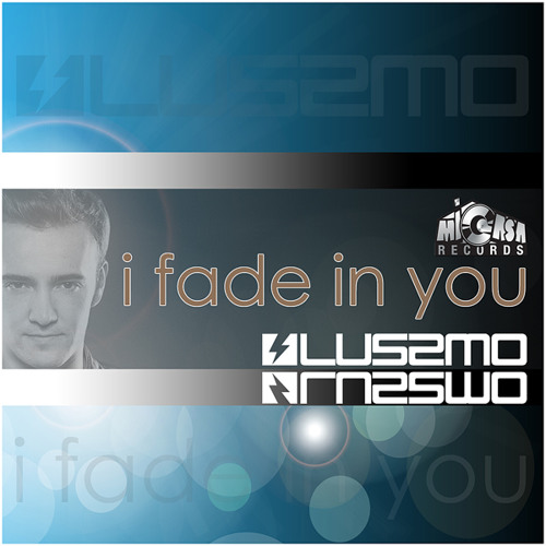 Lussmo - I Fade In You (Original Mix)