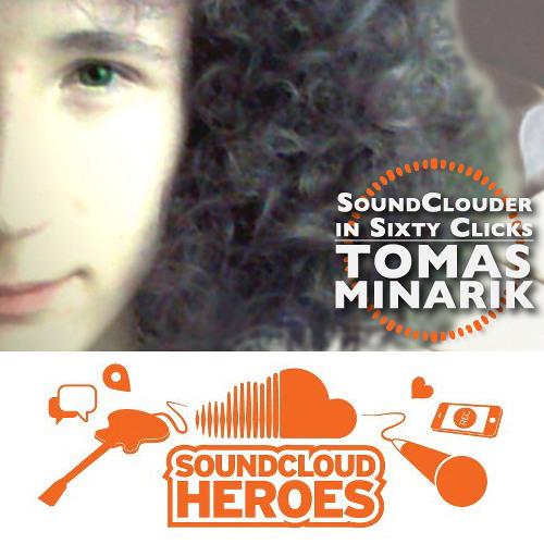 SoundClouder in Sixty Clicks: Tomáš Minarík