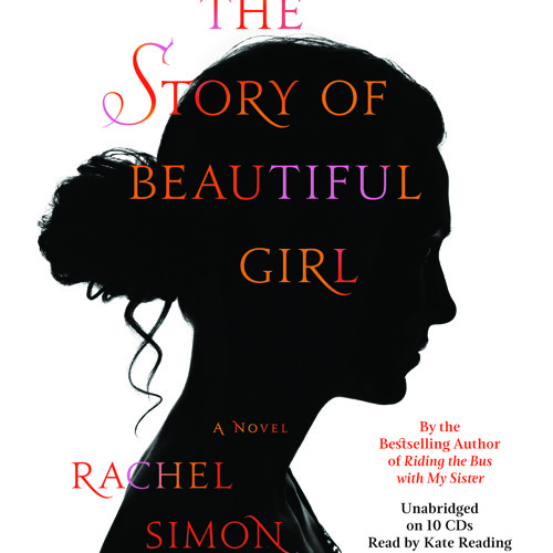 The Story Of Beautiful Girl by Rachel Simon, read by Kate Reading - an audiobook excerpt