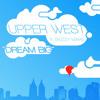 Upper West - Dream Big (feat. Skizzy Mars)
