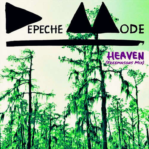Depeche Mode - Heaven (Freemasons Mix)