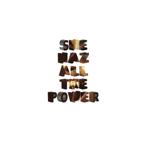 She HAZ All The POWER (Inner Child Mix)