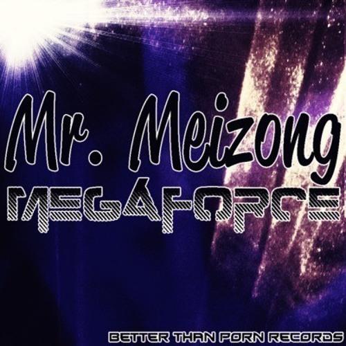 Mr. Meizong - Megaforce (Walk Home Remix)