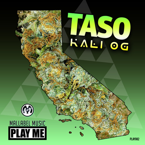 Taso - Kali OG (Josh Money Remix)