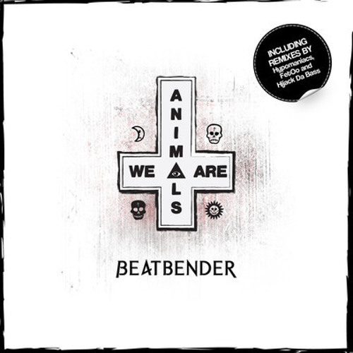 Beatbender - Animals (Hijack Da Bass Remix) out by Jet Set Trash