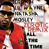 Jeremih ft. Lil Wayne & Natasha Mosley - All The Time (Zerotic Remix) Portada del disco