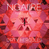 Ngaiire - Dirty Hercules (feat. Nai Palm)