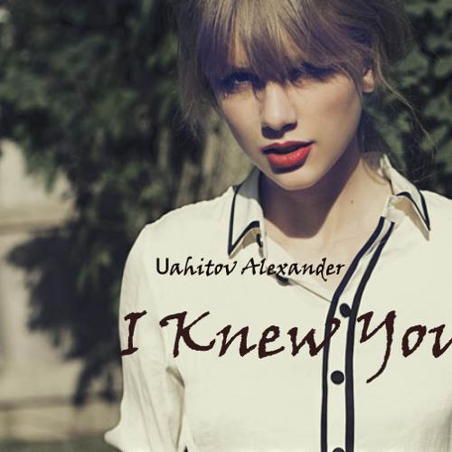 Uahitov Alexander - I Knew You