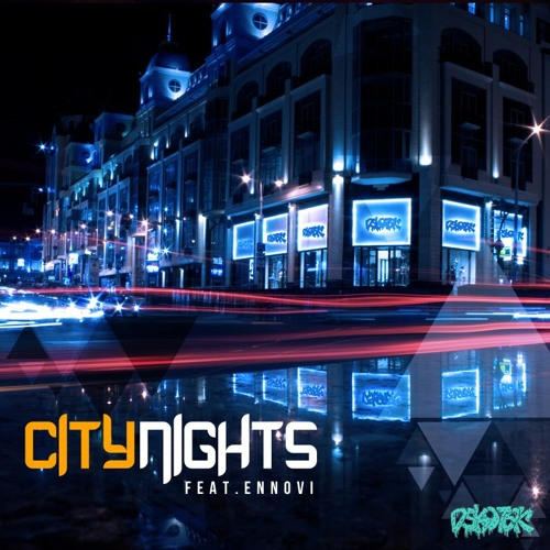 FREE DOWNLOAD !! (( DSKOTEK & ENNOVI )) - City Nights [Original Mix]